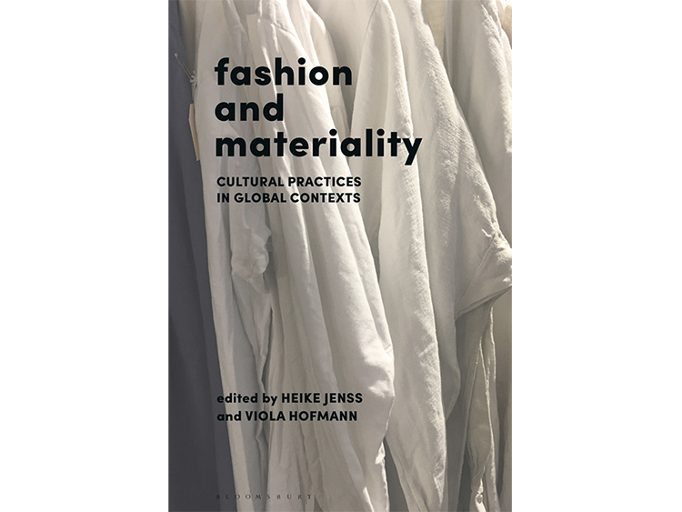 Fashion and Materiality: Cultural Practices in Global Contexts
