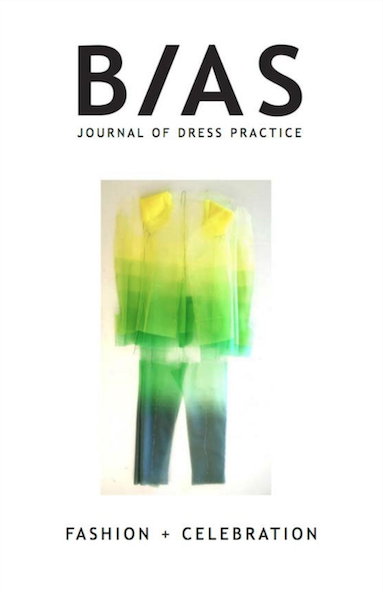 BIAS: Journal of Dress Practice Issue 5 - Fashion + Celebration Photo