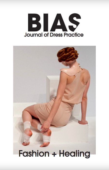 BIAS: Journal of Dress Practice Issue 1 - Fashion + Healing Photo