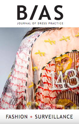 BIAS Journal of Dress Practice Issue 3 - Fashion + Surveillance Photo