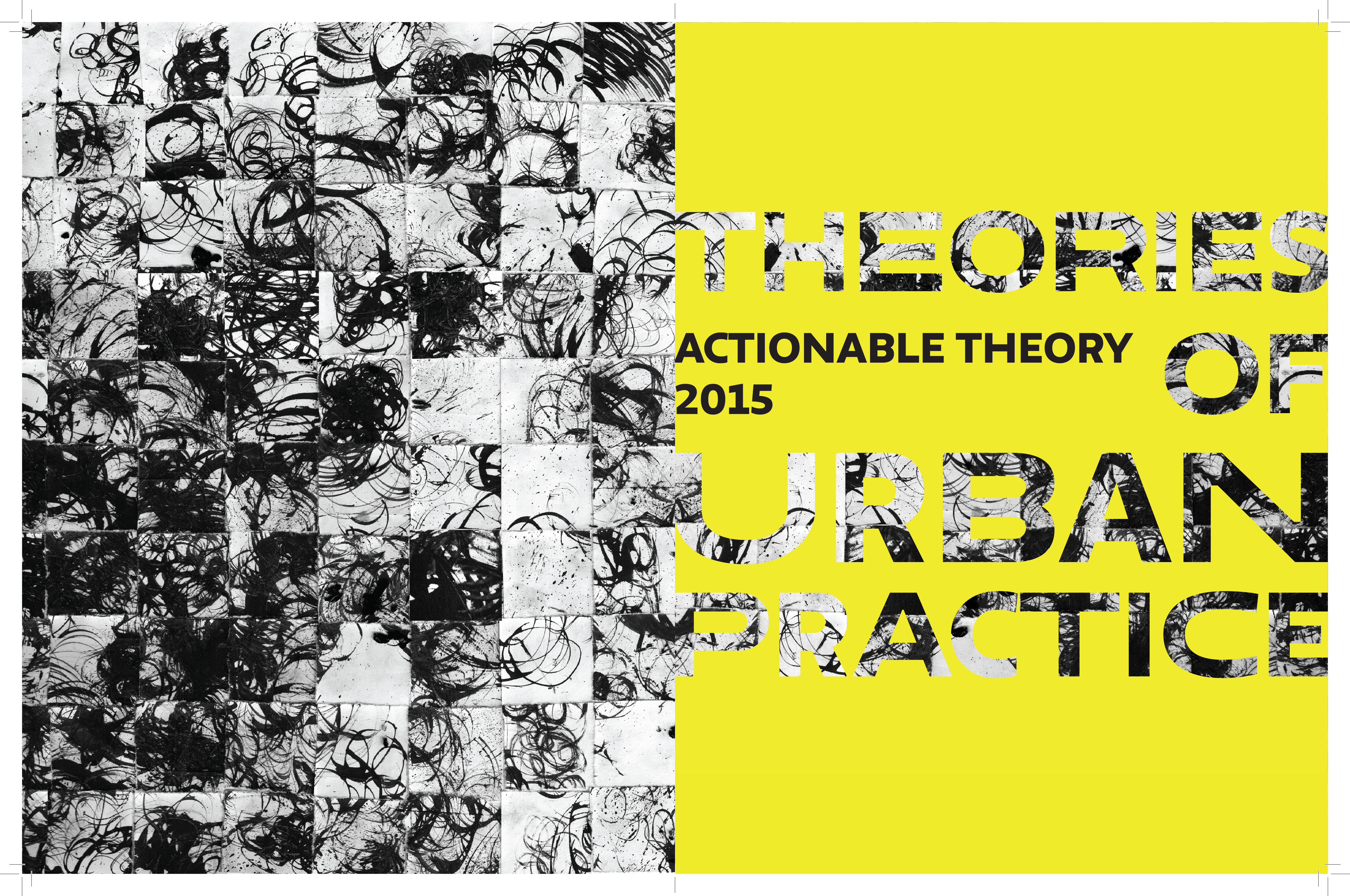 Theories of Urban Practice 2015 Photo